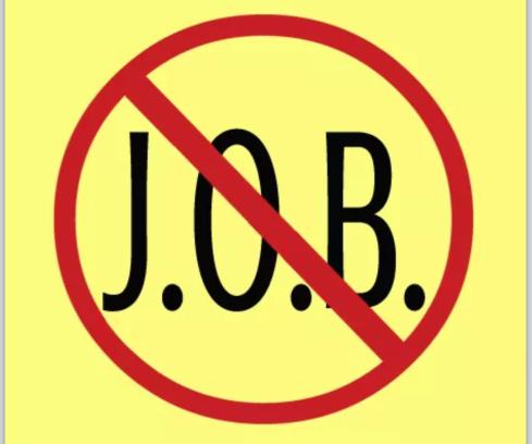 No J.O.B.