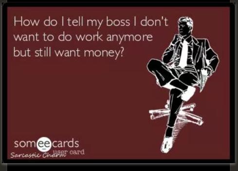 No Work, Still Get Money